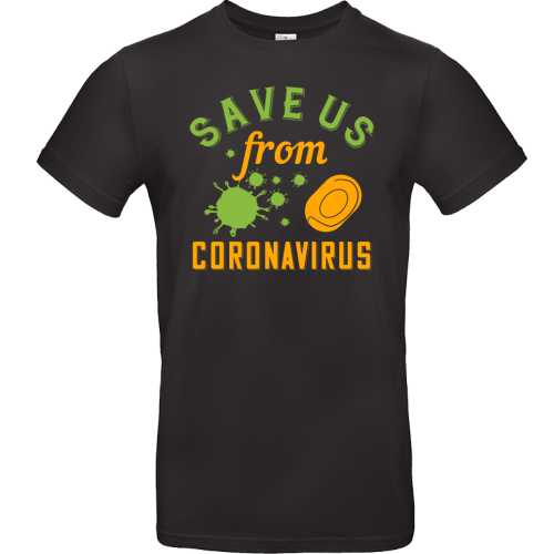 T-Shirt - SAVE US from CORONAVIRUS