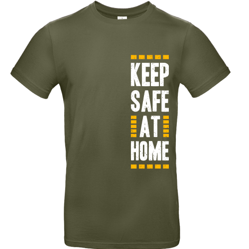 T-Shirt - KEEP SAFE AT HOME