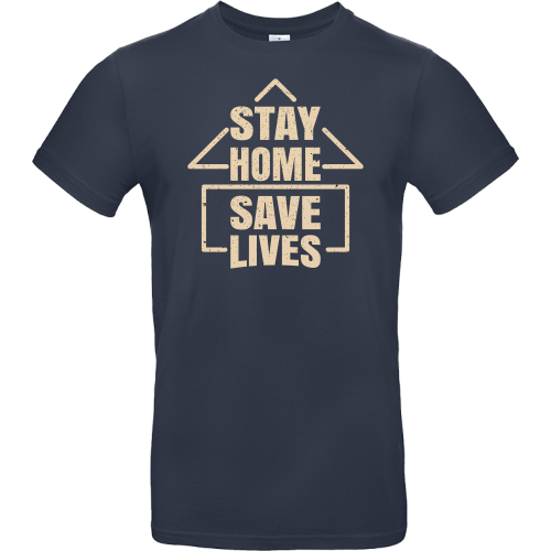 T-Shirt - STAY HOME SAVE LIFES